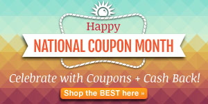 The Hottest Coupons for National Coupon Month!
