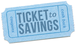 Ticket to Savings